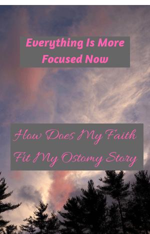 How Does My Faith Fit My Ostomy Story